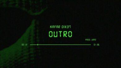 Photo of Kafar Dix37 – Outro