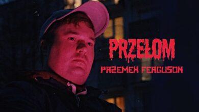 Photo of Przemek Ferguson – Przełom prod. Kudel (Teledysk)