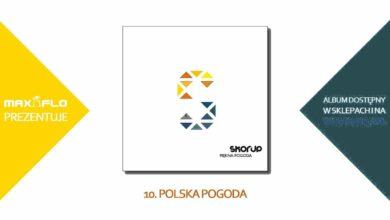 Photo of Skorup – 10 Polska pogoda (PIĘKNA POGODA) prod. Stahu