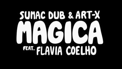 Photo of Sumac Dub & Art-X – Magica feat. Flavia Coelho [Lyrics Video]