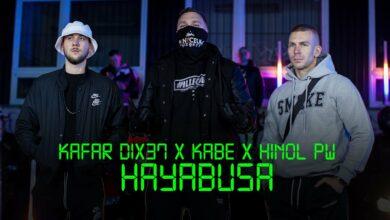 Photo of Kafar Dix37 ft. Kabe, Hinol PW – Hayabusa