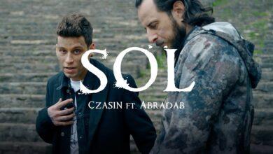 Photo of Czasin ft. Abradab – SOL | EL TEATRO