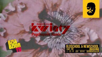 Photo of donGURALesko – Kwiaty (Psychopads Remix) [SZPADYMIX DJ SOINA]