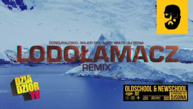 Photo of donGURALesko – Lodołamacz (Nody Beats Remix) [SZPADYMIX DJ SOINA]
