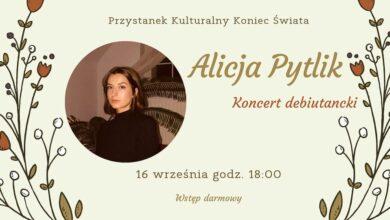 Photo of Debiutancki koncert Alicji Pytlik • Przystanek Kulturalny Koniec Świata • Racibórz