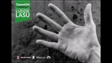 Photo of TotentON – Ludzie Lasu (Hymn) / gość. GrubsON (wstęp), DJ Hopbeat