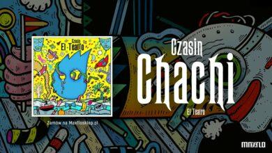 Photo of Czasin – Chachi | EL TEATRO