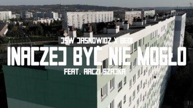 Photo of Jsw Jasnowidz & Bedi – Inaczej Być Nie Mogło Feat. Arczi Szajka Skrecze/Cuty Dj. Edk