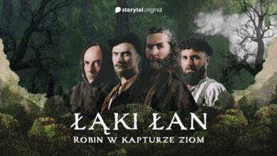 """Photo of Łąki Łan –  Robin, w kapturze ziom (Storytel """"Robin Hood i Szmaragdowy Król"""")"""