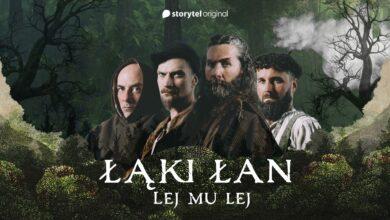"""Photo of Łąki Łan – Lej mu lej (Storytel """"Robin Hood i Szmaragdowy Król"""")"""