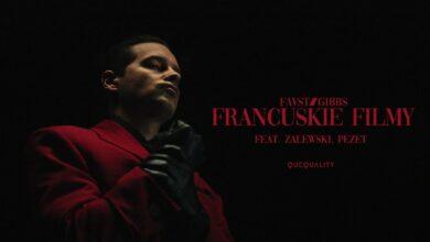 Photo of favst/gibbs ft. Zalewski, Pezet – francuskie filmy