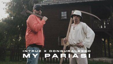 Photo of Intruz x DonGURALesko – My Pariasi (prod. Sokollo)